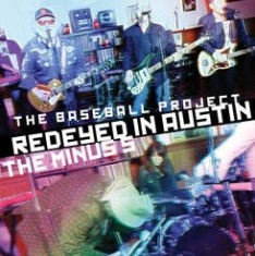 Baseball Project/Minus 5 - Redeyed In Austin - 12