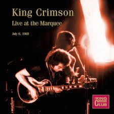 King Crimson - Live At The Marquee, July 6Th, 1969