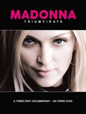 Madonna - Triumvirate (3 Dvd Documentary)