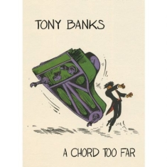 Banks Tony - A Chord Too Far: 4Cd Box Set Anthol