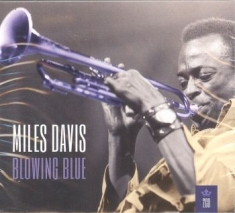 Miles Davis - My Kind Of Music: Blowing Blue