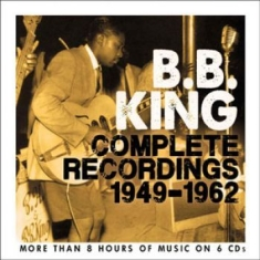 B.B. King - Complete Recordings The 1949-1962 (