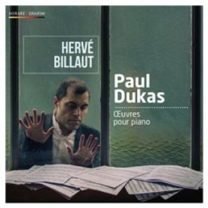 Dukas, Paul - Piano Works