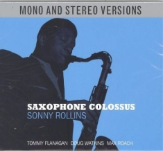 Sonny Rollins - Saxophone Colossus Mono & Stereo