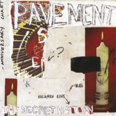 Pavement - The Secret History Vol. 1 (Slanted