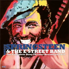 Springsteen Bruce & The E Street Ba - Complete Roxy Theater Broadcast 197
