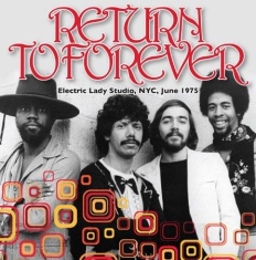 Return To Forever - Electric Lady Studio, Nyc, 1975