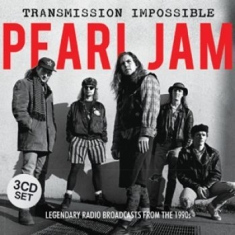 Pearl Jam - Transmission Impossible (3Cd)
