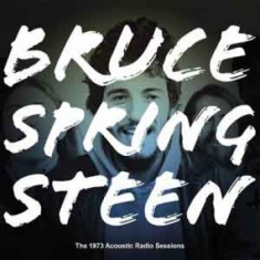 Bruce Springsteen - The 1973 Acoustic Radio Sessions