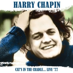 Chapin Harry - Cat's In The Cradle... Live '77