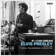 PRESLEY ELVIS - If I Can Dream: Elvis..