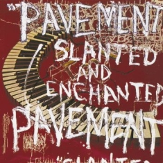 Pavement - Slanted And Enchanted (Reissue)