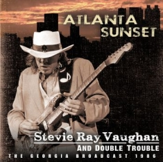 Vaughan Stevie Ray - Atlanta Sunset