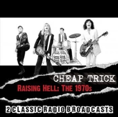 Cheap Trick - Raising Hell:The 1970S