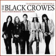 Black Crowes - Transmission Impossible (3Cd)