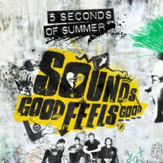 5 Seconds Of Summer - Sounds Good Feels Good (Dlx)