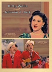 Wells Kitty - Kitty  Wells & Johnnie And Jack