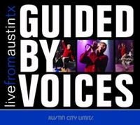 Guided By Voices - Live From Austin Tx