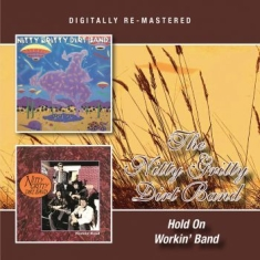 Nitty Gritty Dirt Band - Hold On/Workin' Band