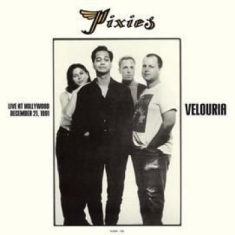 Pixies - Velouria - Live December 21, 1991