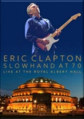 Clapton Eric - Slowhand At 70: Live At The Royal A