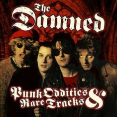 Damned - Punk Oddities And Rare Tracks