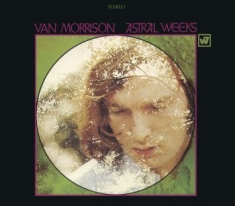 Van Morrison - Astral Weeks (Expanded Edition