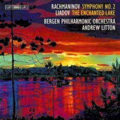Rachmaninov/Liadov - Symphony No. 2 / Enchanted Lake (Sa