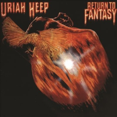 Uriah Heep - Return To Fantasy