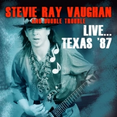 Vaughan Stevie Ray - Live..Texas '87