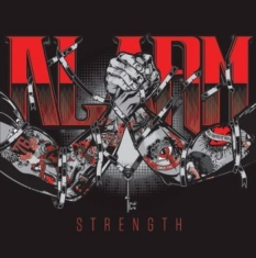 Alarm - Strength - 30Th Anniversary Ed.