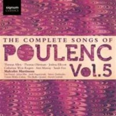 Poulenc, Francis - The Complete Songs, Vol. 5
