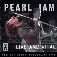 Pearl Jam - Live And Vital - Live 1995