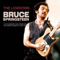Springsteen Bruce - Lowdown The (Deluxe 2 Cd Biography