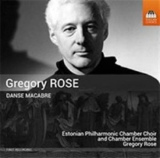 Rose, Gregory - Danse Macabre