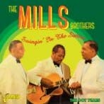 Mills Brothers - Swingin' In The Sixties (The Dot Ye