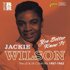 Jackie Wilson - You Better Know It (The Usa & Uk Ch