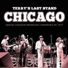 Chicago - Terry's Last Stand (2 Cd)