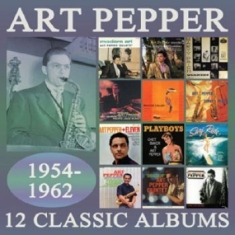 Art Pepper - 12 Classic Albums 1954-1962 (6 Cd)