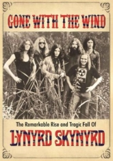 Lynyrd Skynyrd - Gone With The Wind  - Dvd Documenta