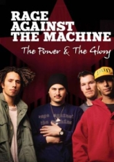 Rage Against The Machine - Power And The Glory The (Dvd Docume