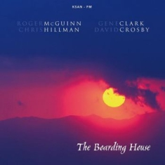 Mcguinn, Clark, Hillman & Crosby - The Boarding House