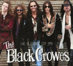 Black Crowes The - Live In Atlantic City 1990