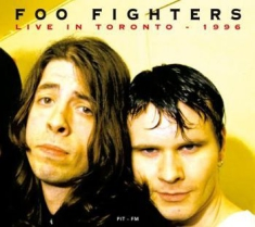Foo Fighters - Live In Toronto - April 3, 1996