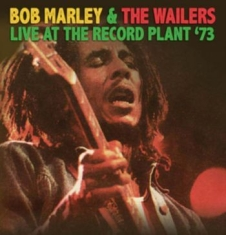 Bob Marley And The Wailers - Live At The Record Plant '73
