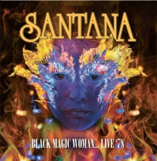 Santana - Black Magic Woman - Live 1978