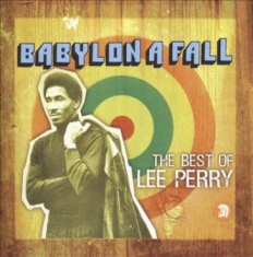 Lee Perry - Babylon A Fall (The Best Of Le