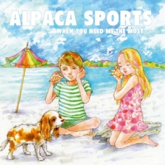 Alpaca Sports - When you need me the most