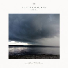 Victor Furbacken - In The Rain EP