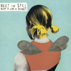 Built To Spill - Keep It Like A Secret-Hq-